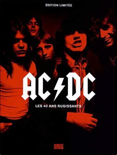 Ac Dc Les 40 Ans Rugissants