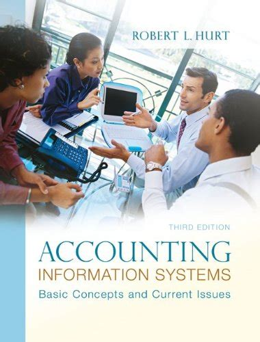 Accounting Information Systems 3rd Edition Solutions Manual