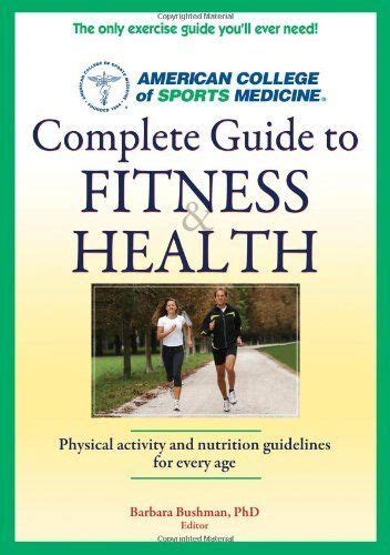 Acsms Complete Guide To Fitness Health 1st Edt