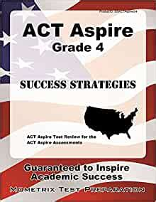 Act Aspire Grade 7 Success Strategies Study Guide Act Aspire Test Review For The Act Aspire Assessments
