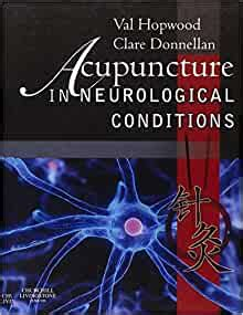 Acupuncture In Neurological Conditions 1e