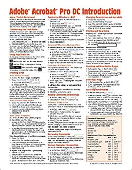 Adobe Acrobat Dc Introduction Quick Reference Guide Cheat Sheet Of Instructions Tips Shortcuts Laminated Card