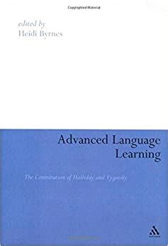 Advanced Language Learning The Contribution Of Halliday And Vygotsky