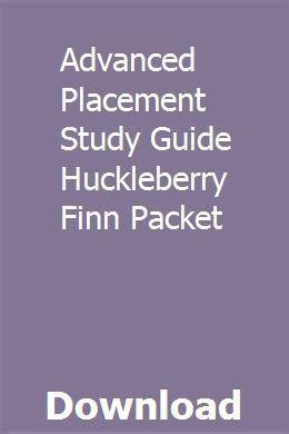 Advanced Placement Study Guide Huckleberry Finn Packet