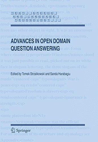 Advances In Open Domain Question Answering Text Speech And Language Technology