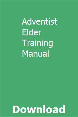 Adventist Elder Training Manual