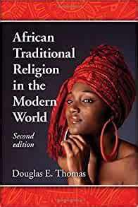 African Traditional Religion in the Modern World, 2d ed.
