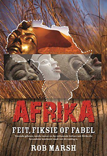 Afrika: Feit, fiksie of fabel