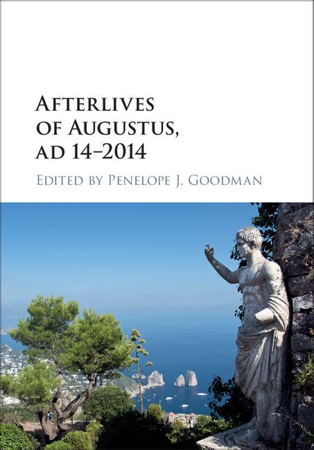 Afterlives Of Augustus Ad 14 2014