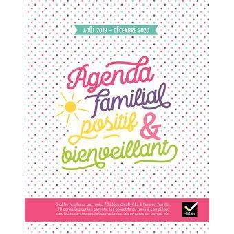Agenda Familial Positif Et Bienveillant Aout 2019 A Decembre 2020