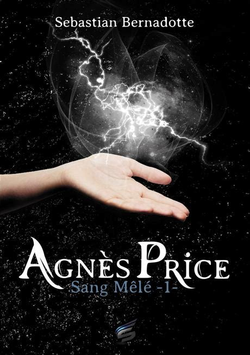 Agnes Price Tome 1 Sang Mele