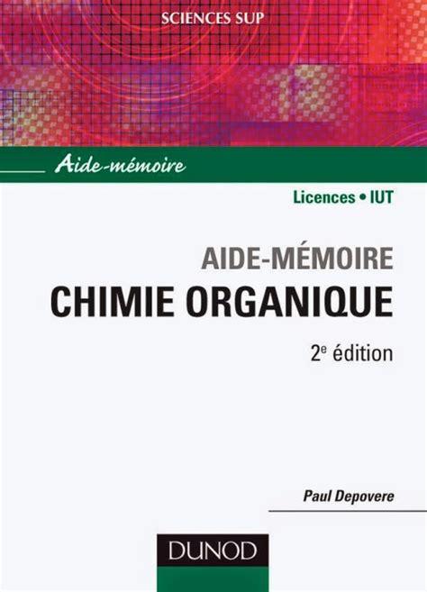 Aide Memoire De Chimie Organique