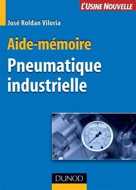 Aide Memoire De Pneumatique Industrielle