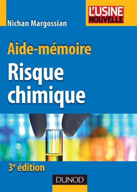 Aide Memoire Du Risque Chimique 3eme Edition