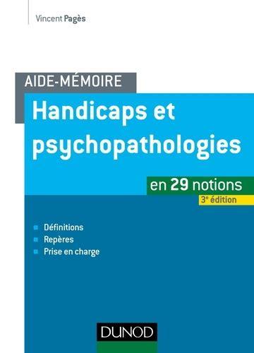 Aide Memoire Handicaps Et Psychopathologies 3e Ed
