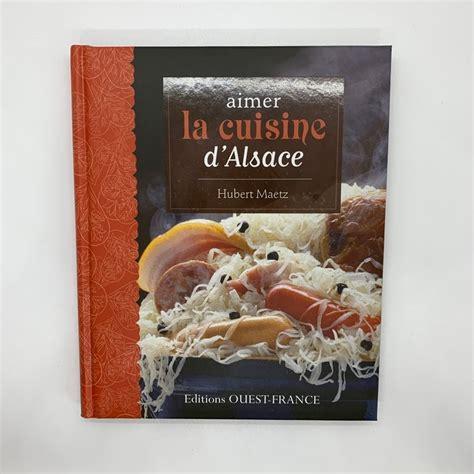 Aimer La Cuisine D Alsace