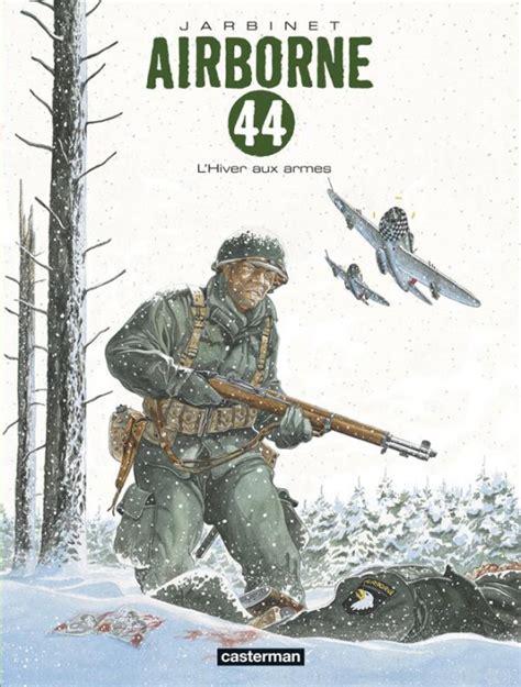 Airborne 44 Tome 6 L Hiver Aux Armes