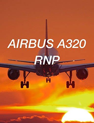 Airbus A320 Approach Airbus A320 Collection Book 1 English Edition