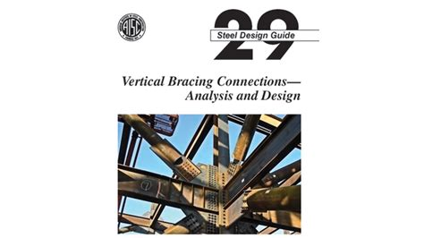 Aisc Design Guide For Vertical Bracing Connections