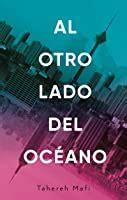 Al otro lado del océano / A Very Large Expense of Sea