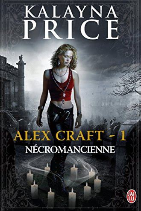 Alex Craft 1 Necromancienne Necromancienne