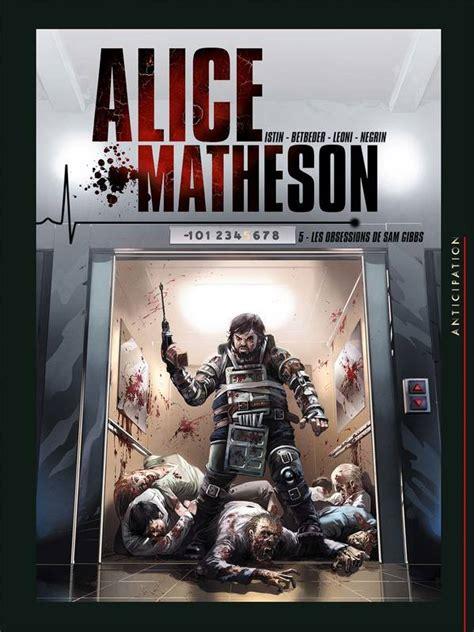 Alice Matheson T05 Les Obsessions De Sam Gibbs