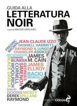 Alla Letteratura Noir