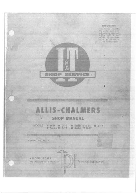 Allis Chalmers D 15 D 15 Series Ii Workshop Service Manual