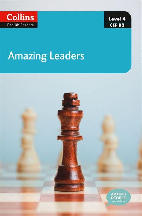 Amazing Leaders B2 Collins Amazing People Elt Readers