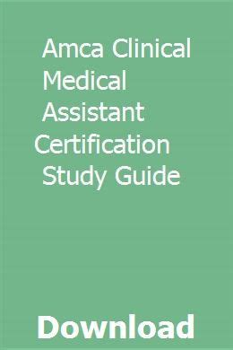 Amca Clinical Medical Assistant Certification Study Guide