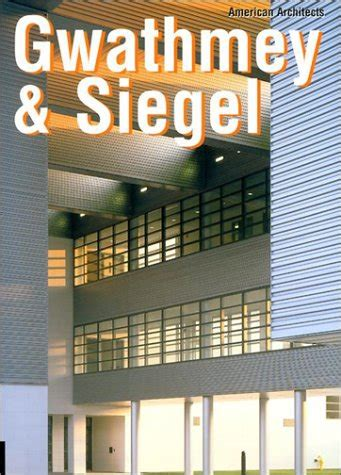 American Architecture Gwathmey And Siegel American Architects