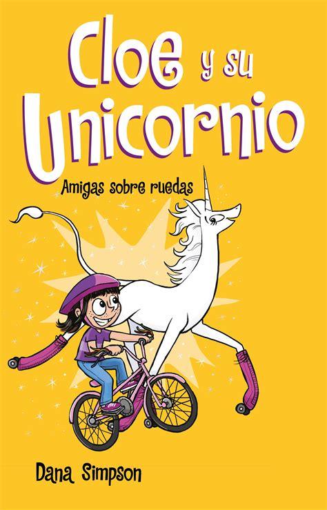 Amigas Sobre Ruedas Cloe Y Su Unicornio 2