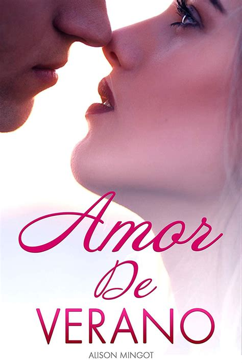 Amor De Verano Intensa Impredecible Y Romantica