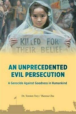 An Unprecedented Evil Persecution A Genocide Against Goodness In Humankind
