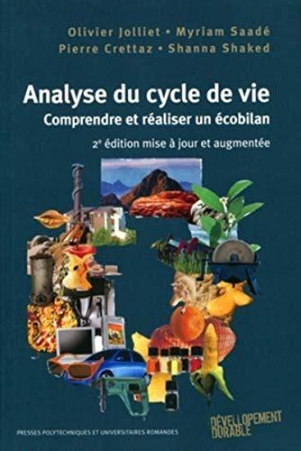 Analyse Du Cycle De Vie Comprendre Et Realiser Un Ecobilan
