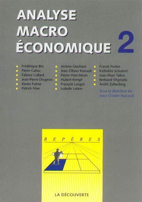 Analyse macroéconomique, tome 2