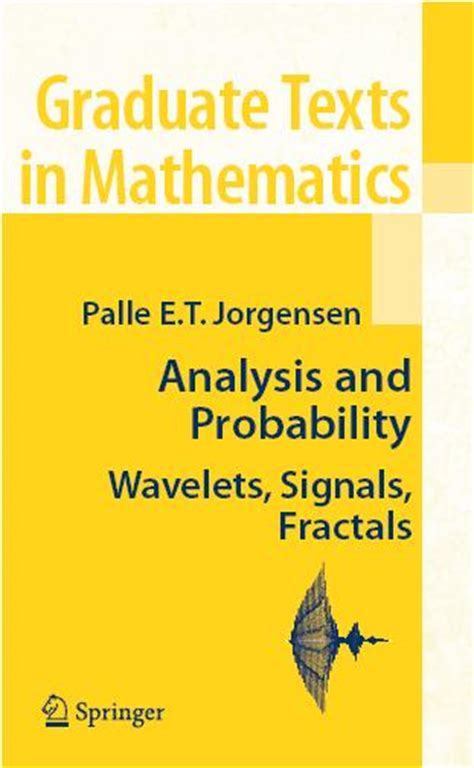 Analysis And Probability Wavelets Signals Fractals Graduate Texts In Mathematics