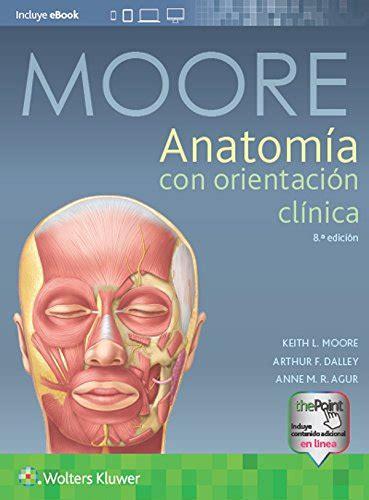 Anatomia Con Orientacion Clinica 8 A