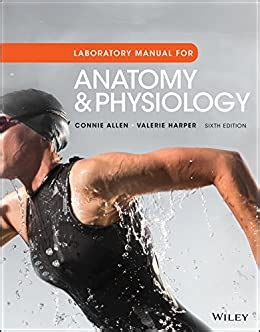 Anatomy And Physiology Lab Manual 6th Edition