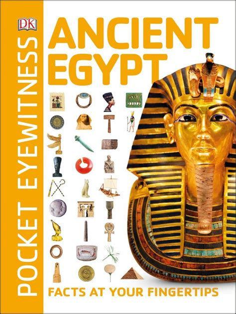 Ancient Egypt Facts At Your Fingertips Pocket Eyewitness