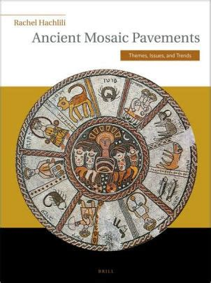Ancient Mosaic Pavements Themes Issues And Trends