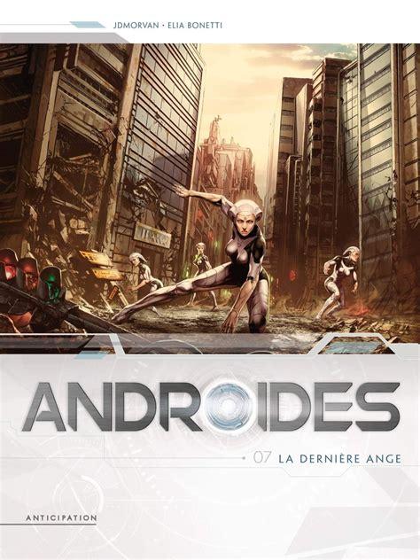 Androides 07 La Derniere Ange