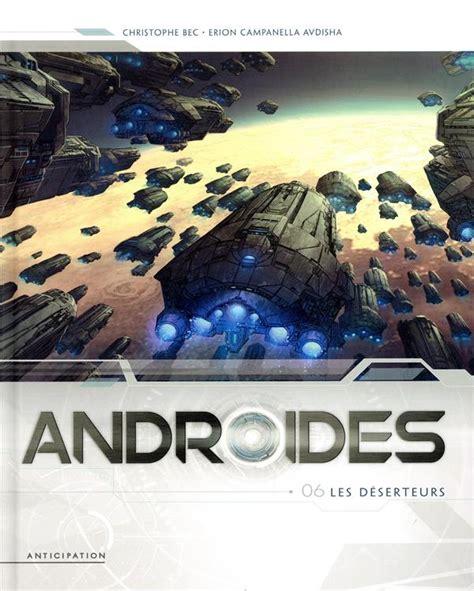 Androides T06 Les Deserteurs