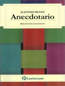 Anecdotario Alfonso Reyes