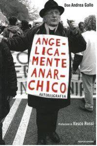 Angelicamente Anarchico Autobiografia