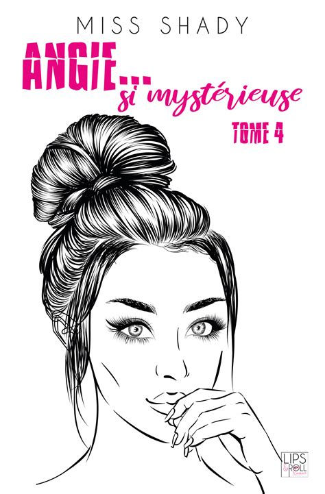 Angie Si Mysterieuse Tome 4