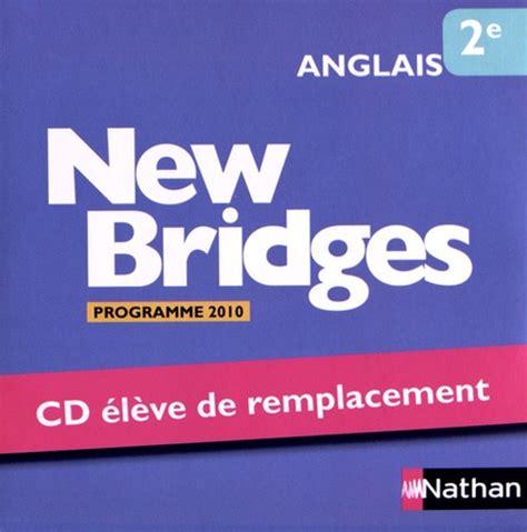 Anglais 2e New Bridges Eleve De Remplacement