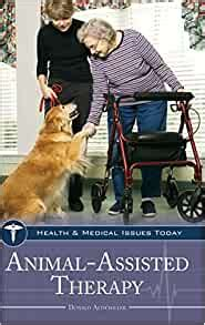 Animal Assisted Therapy Health And Medical Issues Today