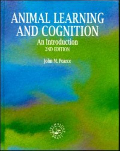 Animal Learning and Cognition, 2nd edition: An Introduction
