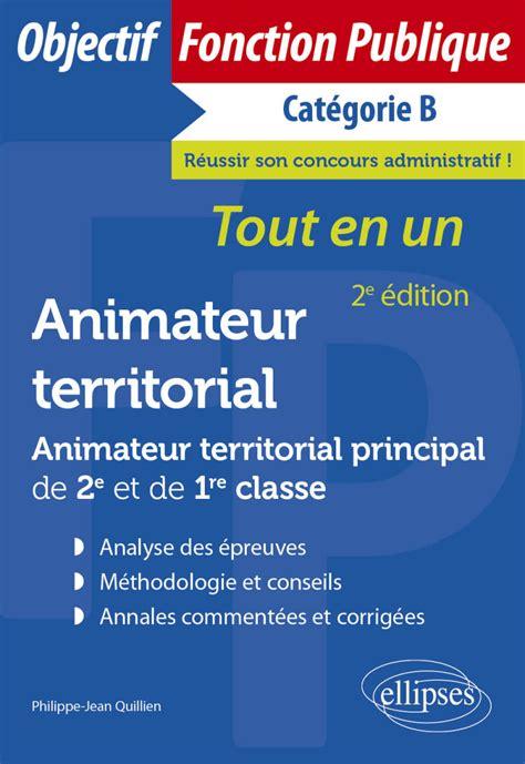 Animateur Territorial Animateur Territorial Principal De 2e Et De 1re Classe